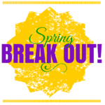 Spring Break OUT!