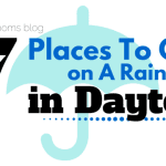 7 Places to Go On a Rainy Day in Dayton