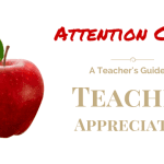Attention Class! A Teacher's Guide to Teacher Appreciation