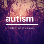 A Labor of Love: Empowering Children with Autism Spectrum Disorders