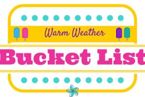 Warm Weather Bucket