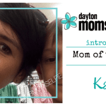 Miami Valley Moms – Part VI: Kathi