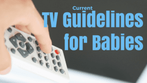 TV Guidelines for Babies