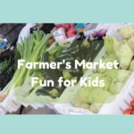 Farmer's Market Fun for Kids