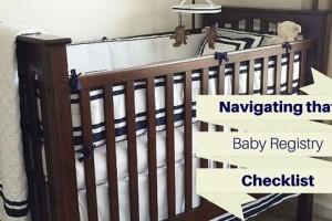 Navigating that Baby Registry Checklist