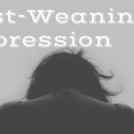 Post Weaning Depression