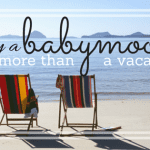 Why a Babymoon is More than Just a Vacation