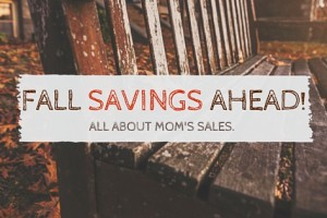 Fall Savings Ahead!