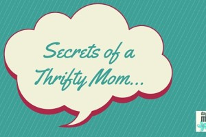 Secrets of a Thrifty Mom...