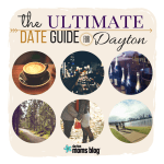 The Ultimate Date Guide for Dayton {150+ Ideas for Every Budget}