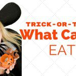 Trick-or-Treat? What can't I eat?