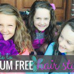 Tantrum Free Hair Styling & The 60 Second Do