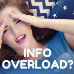 Information Overload and How to Get Clarity