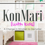 KonMari with Kids