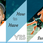 "Have a ""YES"" Summer :: With the Right Supplies"