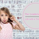 The Leadership Lie – Life with a Tiny Tyrant