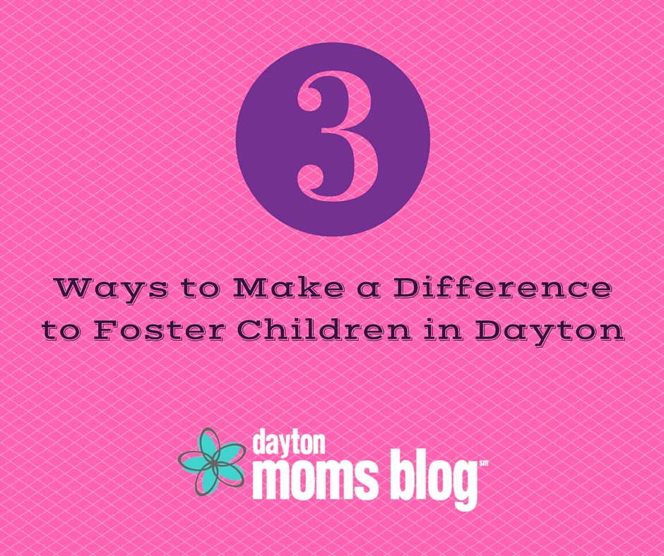 Ways to Make a Difference to Foster Children in Dayton