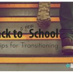 Back to a NEW School? 5 Tips for Transitioning