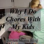 Why I Do Chores WITH My Kids