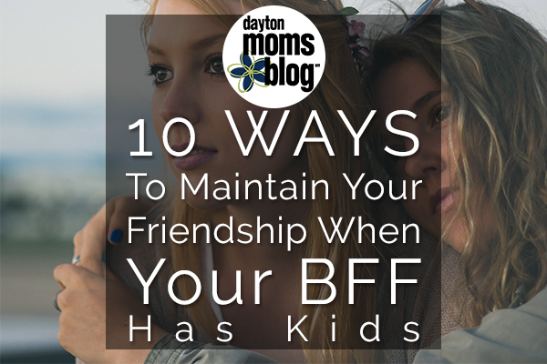 bff, friends, mom, parenting