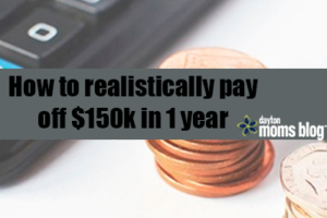 How to realistically payoff $150k in 1 year