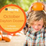 October Dayton Dozen :: 12 Must-Do Family Friendly Events