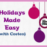 Holidays Made Easy with Costco! {+ SAVE $20 WITH A MEMBERSHIP!}