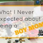 What I Never Expected about Being a Boy Mom