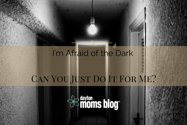 im-afraid-of-the-dark