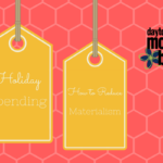 Holiday Spending: How to Reduce Materialism