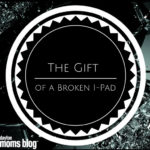 The Gift of a Broken iPad