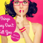 Things They Don't Tell You (about Mom-ing)