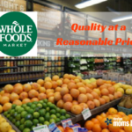 Whole Foods Market: Quality at a Reasonable Price