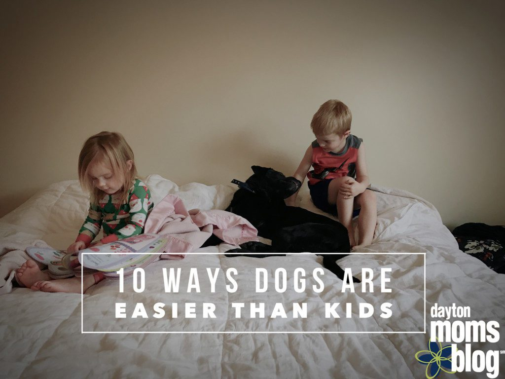 10 ways dogs are easier than kids