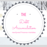 Newlywed Finance Mistakes: The Debt Accumulation