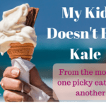 My Kid Doesn't Eat Kale