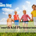 The Fourth Kid Phenomenon