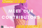 Meet our Contributors- Carrie and Cheryl
