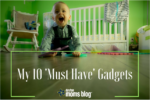 My 10 'Must Have' Gadgets