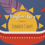 Dayton Area guide to Summer Camps {2018}