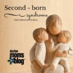 Second-Born Syndrome : The Struggle is Real