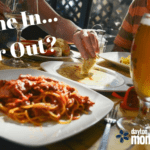 Dine In…or Out?