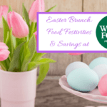 Easter Brunch: Food, Festivities & Savings at Whole Foods Market
