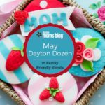 May Dayton Dozen – 12 Family Friendly Events