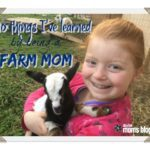 10 Things I've Learned by Being a Farm Mom
