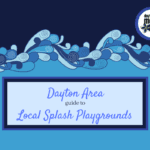 The Dayton Area guide to Local Splash Playgrounds