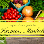 Dayton Area guide to Farmers Markets {2018}