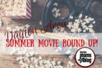 Summer Movie Round Up!