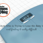 To the Mom Who is Trying to Lose the Baby Weight (and finding it really difficult…)