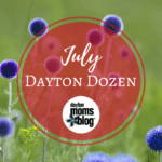 July Dayton Dozen